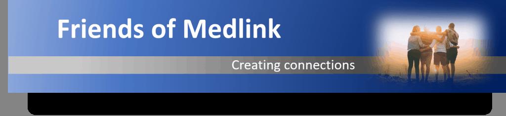 friends of medlink banner 1024x235 - Friends of Medlink