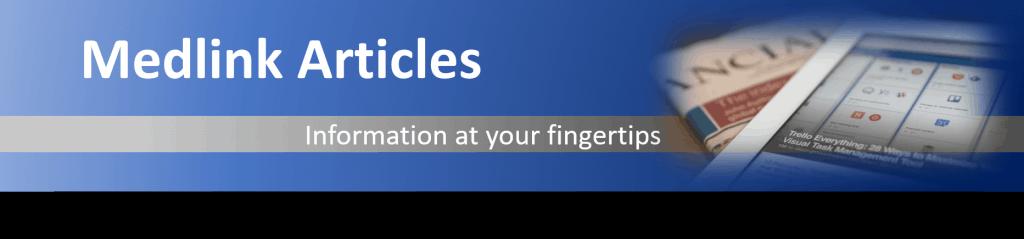 medlink articles banner 1024x239 - Medlink Articles